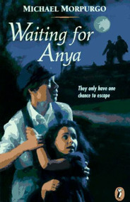 Waiting for Anya by Michael Morpurgo, 9780140384314