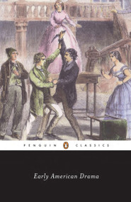 Early American Drama by Various, Jeffrey H. Richards, 9780140435887