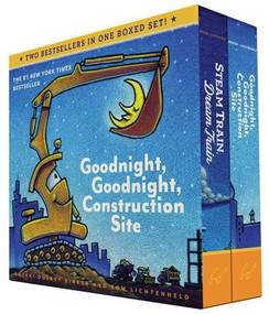 Goodnight, Goodnight, Construction Site and Steam Train, Dream Train Board Books Boxed Set (Board Books for Babies, Preschool Books, Picture Books for Toddlers) by Sherri Duskey Rinker, Tom Lichtenheld, 9781452146980