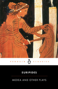 Medea and Other Plays by Euripides, Philip Vellacott, Philip Vellacott, 9780140441291