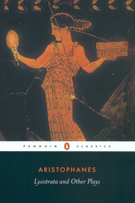 Lysistrata and Other Plays by Aristophanes, Alan H. Sommerstein, 9780140448146