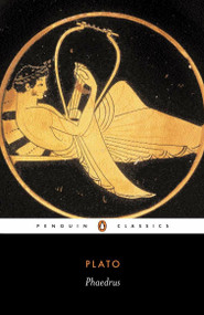 Phaedrus by Plato, Christopher Rowe, 9780140449747