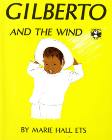 Gilberto and the Wind by Marie Hall Ets, Marie Hall Ets, 9780140502763