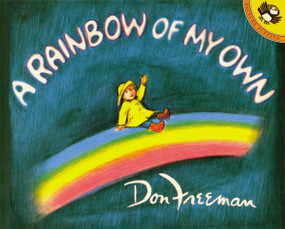 A Rainbow of My Own by Don Freeman, 9780140503289