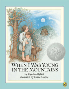 When I Was Young in the Mountains by Cynthia Rylant, Diane Goode, 9780140548754