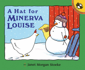 A Hat for Minerva Louise by Janet Morgan Stoeke, 9780140556667