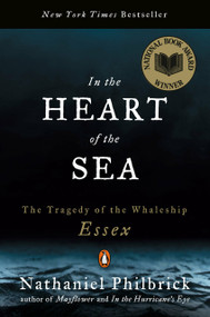 In the Heart of the Sea (The Tragedy of the Whaleship Essex) by Nathaniel Philbrick, 9780141001821