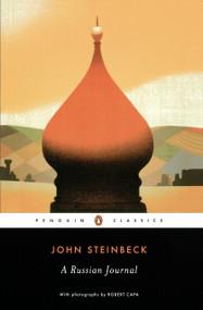 A Russian Journal by John Steinbeck, Susan Shillinglaw, Robert Capa, 9780141180199