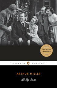 All My Sons by Arthur Miller, Christopher W. E. Bigsby, 9780141185460