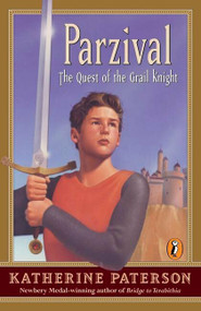 Parzival (The Quest of the Grail Knight) by Katherine Paterson, 9780141305738