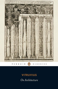 On Architecture by Vitruvius, Richard Schofield, Robert Tavernor, 9780141441689