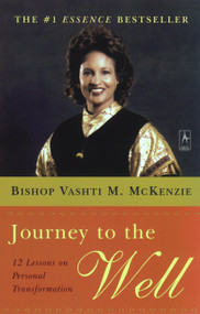 Journey to the Well (12 Lessons on Personal Transformation) by Vashti M. McKenzie, 9780142196205