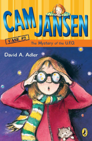 Cam Jansen: the Mystery of the U.F.O. #2 by David A. Adler, Susanna Natti, 9780142400111