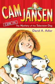 Cam Jansen: The Mystery of the Television Dog #4 by David A. Adler, Susanna Natti, 9780142400135