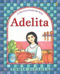 Adelita by Tomie dePaola, Tomie dePaola, 9780142401873