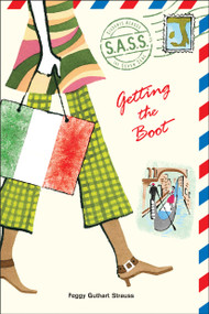 Getting the Boot by Peggy Guthart Strauss, 9780142404140