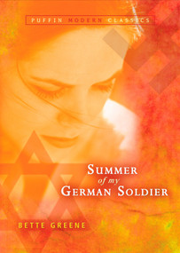 Summer of My German Soldier (Puffin Modern Classics) by Bette Greene, 9780142406519