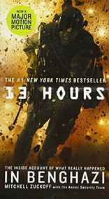 13 Hours (The Inside Account of What Really Happened in Benghazi) - 9781455538393 by Mitchell Zuckoff, 9781455538393