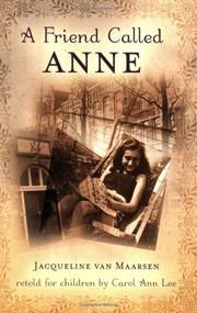 A Friend Called Anne by Jacqueline van Maarsen, Carol Ann Lee, 9780142407196