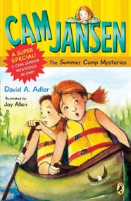 Cam Jansen: Cam Jansen and the Summer Camp Mysteries (A Super Special) by David A. Adler, Joy Allen, 9780142407424