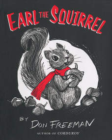 Earl the Squirrel by Don Freeman, 9780142408933