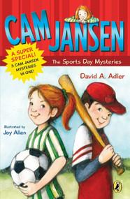 Cam Jansen: Cam Jansen and the Sports Day Mysteries (A Super Special) by David A. Adler, Joy Allen, 9780142412251
