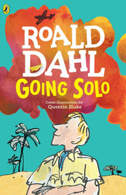 Going Solo by Roald Dahl, 9780142413838
