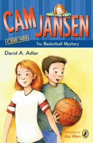 Cam Jansen: the Basketball Mystery #29 by David A. Adler, Joy Allen, 9780142416716
