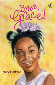 Bravo, Grace! by Mary Hoffman, 9780142418505