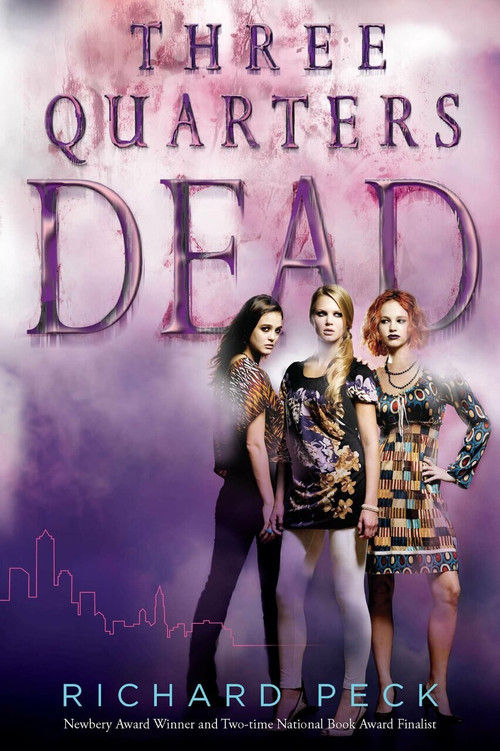 Three Quarters Dead by Richard Peck, 9780142419427
