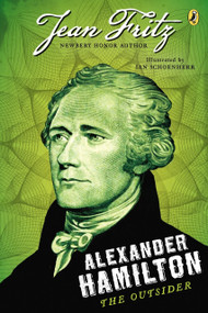 Alexander Hamilton: the Outsider by Jean Fritz, 9780142419861