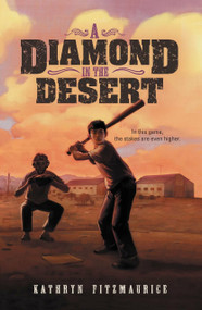 A Diamond in the Desert by Kathryn Fitzmaurice, 9780142424377