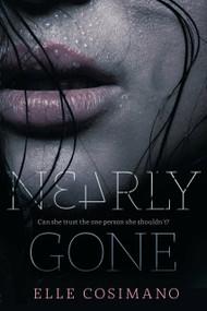 Nearly Gone by Elle Cosimano, 9780142424513