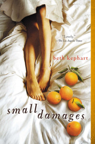Small Damages by Beth Kephart, 9780142426418