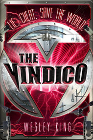 The Vindico by Wesley King, 9780142426562