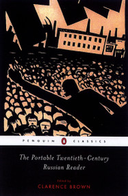 The Portable Twentieth-Century Russian Reader by Various, Clarence Brown, Clarence Brown, 9780142437575
