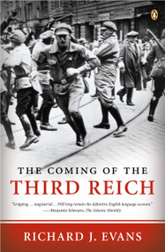 The Coming of the Third Reich by Richard J. Evans, 9780143034698