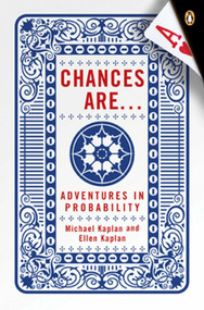Chances Are . . . (Adventures in Probability) by Michael Kaplan, Ellen Kaplan, 9780143038344