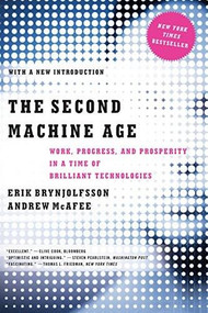 The Second Machine Age (Work, Progress, and Prosperity in a Time of Brilliant Technologies) - 9780393350647 by Erik Brynjolfsson, Andrew McAfee, 9780393350647