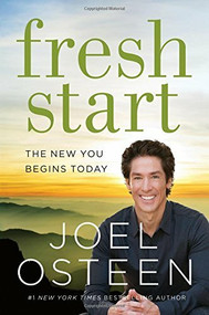 Fresh Start (The New You Begins Today) - 9781455591527 by Joel Osteen, 9781455591527
