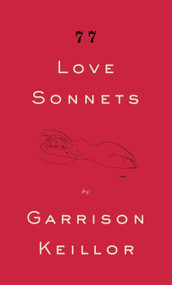 77 Love Sonnets by Garrison Keillor, 9780143115274