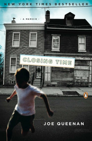 Closing Time (A Memoir) by Joe Queenan, 9780143116684