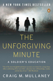 The Unforgiving Minute (A Soldier's Education) by Craig M. Mullaney, 9780143116875