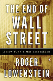 The End of Wall Street by Roger Lowenstein, 9780143118725
