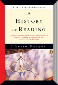 A History of Reading by Alberto Manguel, 9780143126713