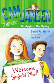 Cam Jansen and the Spaghetti Max Mystery by David A. Adler, Joy Allen, 9780147512321
