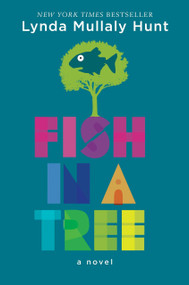 Fish in a Tree by Lynda Mullaly Hunt, 9780399162596