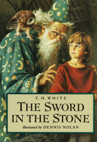 The Sword in the Stone by T. H. White, 9780399225024