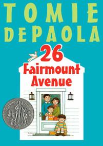 26 Fairmount Avenue by Tomie dePaola, 9780399232466