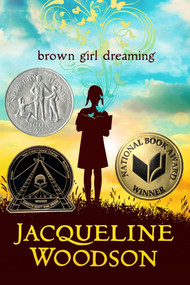Brown Girl Dreaming by Jacqueline Woodson, 9780399252518